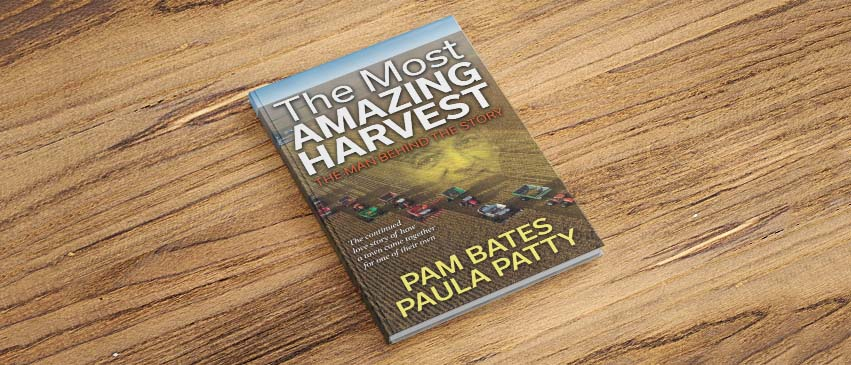 The Most Amazing Harvest, written by Pam Bates and Paula Patty.