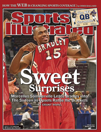 Sommerville appeared on the cover of Sports Illustrated during Bradley's Sweet 16 run in the 2006 NCAA Basketball Tournament.