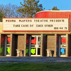 Peoria Players Theatre presents Take Care of Each Other